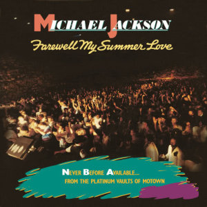 Michael Jackson的專輯Farewell My Summer Love