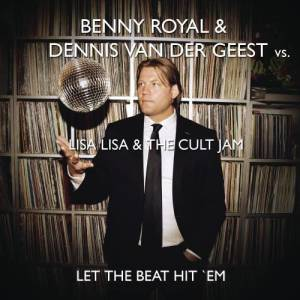 Album Let The Beat Hit 'Em (Benny Royale & Dennis van der Geest Remix) from Lisa Lisa & Cult Jam