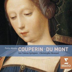 Album Couperin & Du Mont: Petits Motets from Christophe Rousset