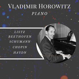 Album Vladimir Horowitz - Piano from Vladimir Horowitz