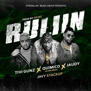 Album Ruliin (feat. Tivi Gunz, Jaudy & Javy Stackup) (Explicit) from Jaudy