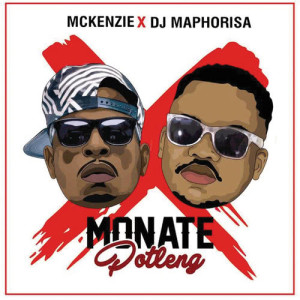 Listen to Monate Potleng song with lyrics from McKenzie