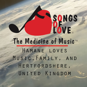 Album Hamane Loves Music,Family, and Hertfordshere, United Kingdom from S. Garskof