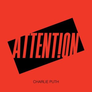 Listen to Attention song with lyrics from Charlie Puth