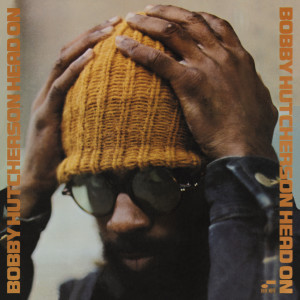 Head On 2008 Bobby Hutcherson