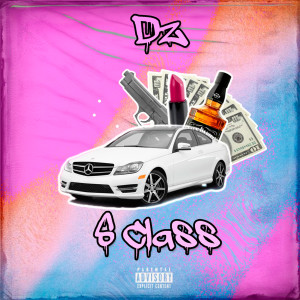 Album S Class (Explicit) from DZ