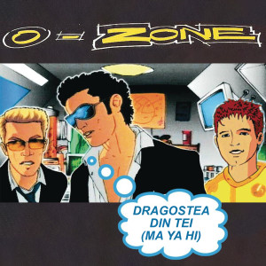 Album Dragostea Din Tei from O-Zone