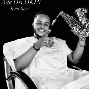 Album Ade Ori Okin from Yemi Sax