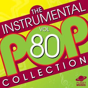 The Hit Co.的專輯The Instrumental Pop Collection, Vol. 80