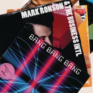 Listen to Bang Bang Bang song with lyrics from Mark Ronson