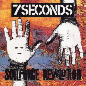 Album Soulforce Revolution from 7 Seconds