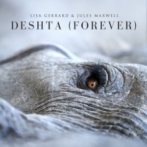 Album Deshta (Forever) from Lisa Gerrard