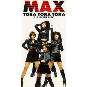 收聽Max的TORA TORA TORA歌詞歌曲