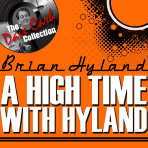 Album A High Time With Hyland - [The Dave Cash Collection] from Brian Hyland