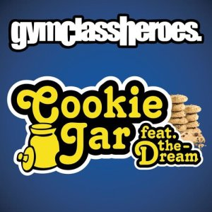 Gym Class Heroes的專輯Cookie Jar (feat. The-Dream) (Explicit)