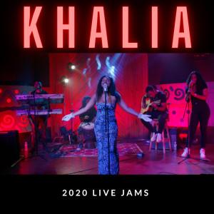 Album 2020 Live Jams from Khalia