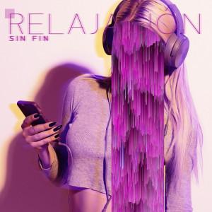 Album Relajación Sin Fin from Academia de Relajación Profunda