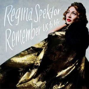 Album Remember Us To Life (Deluxe) from Regina Spektor