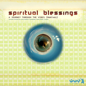 Album A Journey through the vibes (Remixes) from Spiritual Blessings