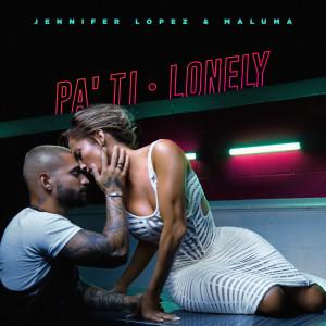Jennifer Lopez的專輯Pa Ti + Lonely