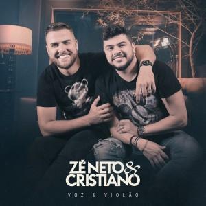 Zé Neto & Cristiano的專輯Zé Neto & Cristiano Voz & Violão