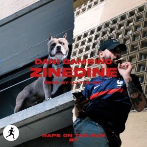 Album Zinedine (Explicit) from Raps On The Run