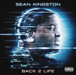 收聽Sean Kingston的Back 2 Life (Live It Up)歌詞歌曲