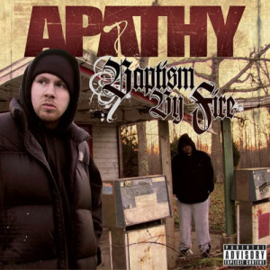 Album Baptism by Fire from Apathy