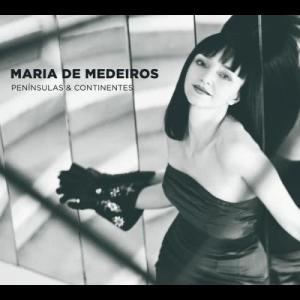 Album PENINSULAS & CONTINENTES from Maria De Medeiros