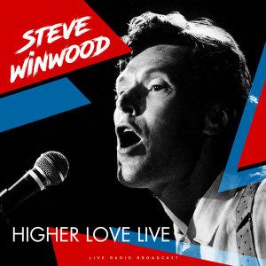 Album Higher Love Live from Steve Winwood