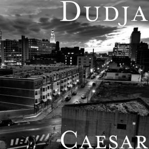 Album Caesar (Explicit) from Dudja