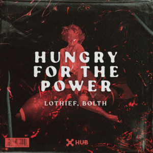 Album Hungry For The Power from LOthief