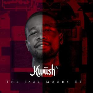 Album The Jazz Moods EP from Kwiish SA