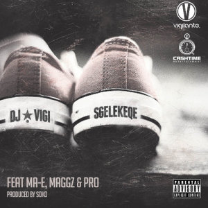 Album Sgelekeqe from DJ Vigilante