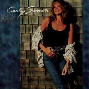 Album Have You Seen Me Lately from Carly Simon