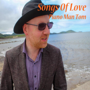 Piano Man Tom的專輯Songs of Love