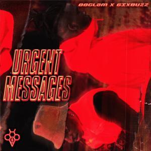 Urgent Messages (Explicit) dari 88GLAM
