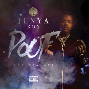 Album Poof the Mixtape from Junya Boy