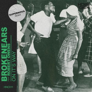 Album On It's Way (Supernova Remix) from Robert Owens