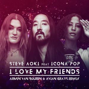 I Love My Friends (Armin van Buuren & Avian Grays Remix)