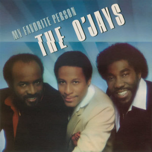 Listen to My Favorite Person song with lyrics from The O'Jays