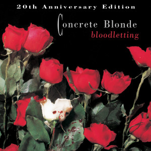Album Bloodletting - 20th Anniversary Edition from Concrete Blonde
