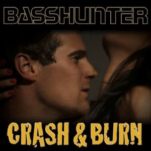 收聽Basshunter的Crash & Burn (Extended Mix)歌詞歌曲