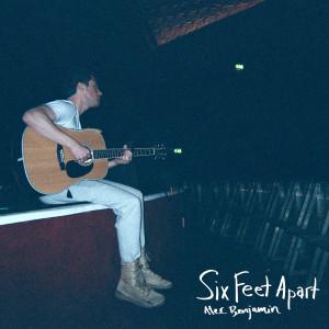 Six Feet Apart dari Alec Benjamin