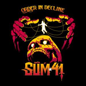 Order In Decline dari Sum 41