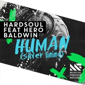 Album Human (Silver Lining) [feat. Hero Baldwin] from Hardsoul