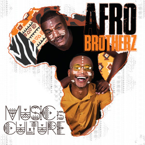 Album Music Is Culture from Afro Brotherz