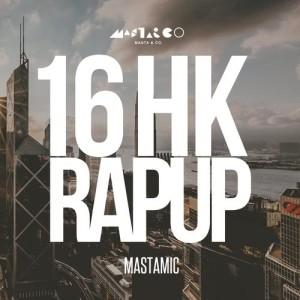 MastaMic的專輯16 HK Rap Up