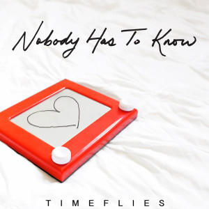 Nobody Has to Know (Explicit)