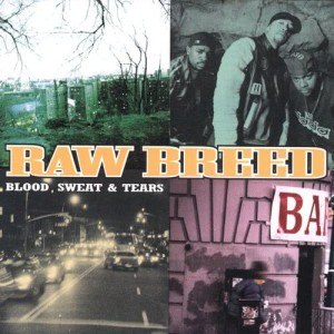 Album Blood, Sweat & Tears from Raw Breed